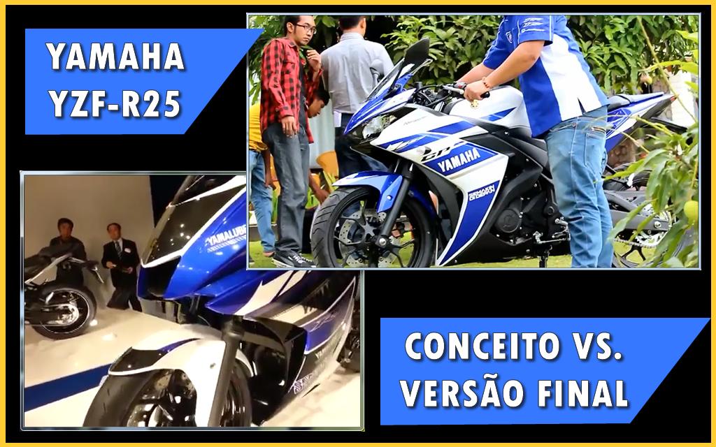 Comparação Yamaha R25 Conceito x Versão Final