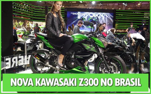 Nova Kawasaki Z300 desafia mercado brasileiro