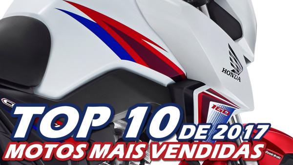10 Motos mais vendidas de 2017