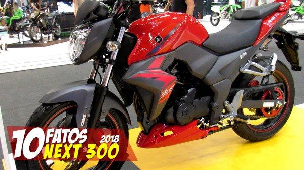 10 FATOS NOVA DAFRA NEXT 300 2018 NO BRASIL