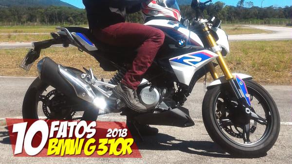 10 Fatos BMW G 310 R 2018