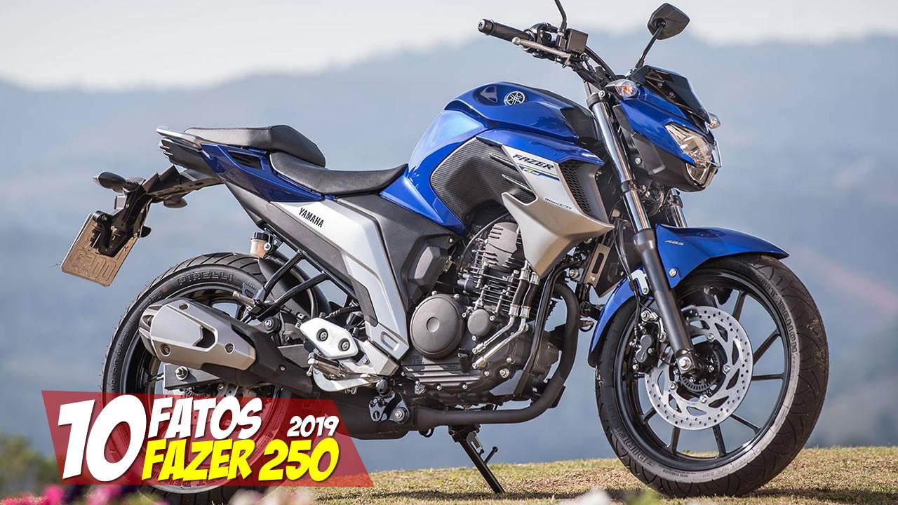 10-FATOS-NOVA-FAZER-250-2019-BRASIL